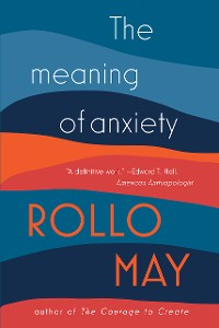 Cover The Meaning of Anxiety