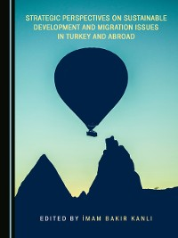 Cover Strategic Perspectives on Sustainable Development and Migration Issues in Turkey and Abroad