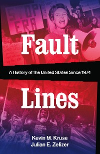 Cover Fault Lines: A History of the United States Since 1974