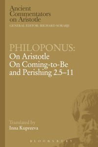 Cover Philoponus: On Aristotle On Coming to be and Perishing 2.5-11