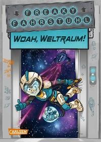 Cover Freaky Fahrstuhl 2: Woah, Weltraum!