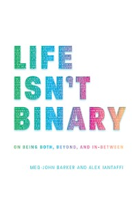 Cover Life Isn't Binary