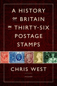 Cover History of Britain in Thirty-six Postage Stamps