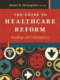 Cover The Guide to Healthcare Reform