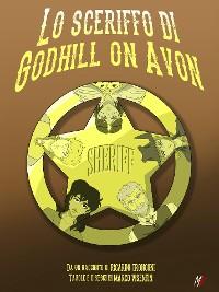 Cover Lo sceriffo di Godhill on Avon - fumetto a colori e racconto