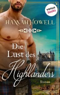 Cover Die Lust des Highlanders - Highland Heroes: Zweiter Roman