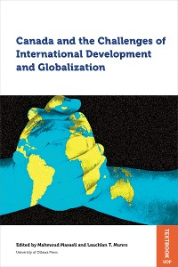 Cover Canada and the Challenges of International Development and Globalization