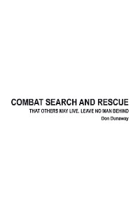 Cover Combat Search and Rescue