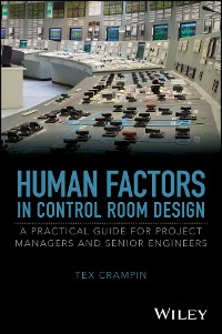 Cover Human Factors in Control Room Design