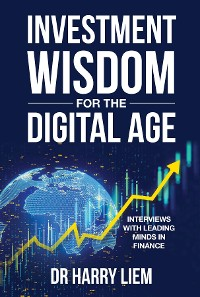 Cover Investment Wisdom For The Digital Age