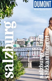 Cover DuMont Reise-Taschenbuch Reiseführer Salzburg Stadt, Land, Salzkammergut
