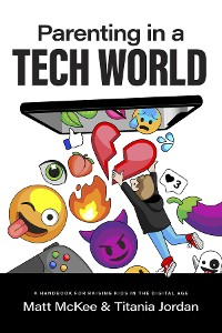 Cover Parenting in a Tech World