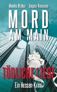 Cover Mord am Main - Tödliche Liebe