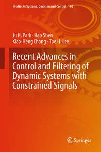 Cover Recent Advances in Control and Filtering of Dynamic Systems with Constrained Signals