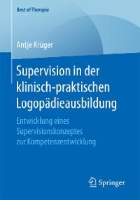 Cover Supervision in der klinisch-praktischen Logopädieausbildung