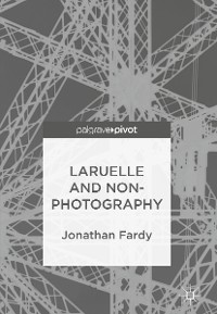 Cover Laruelle and Non-Photography