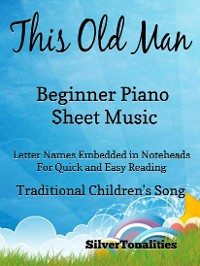 Cover This Old Man Beginner Piano Sheet :Music