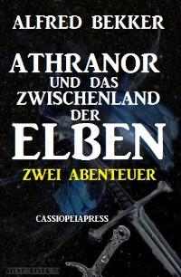 Cover Athranor und das Zwischenland der Elben: Zwei Abenteuer