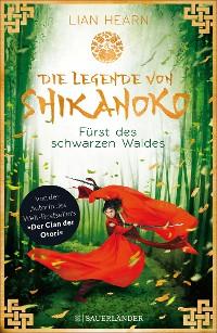 Cover Die Legende von Shikanoko - Fürst des schwarzen Waldes