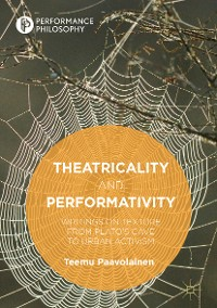 Cover Theatricality and Performativity
