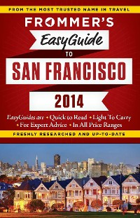 Cover Frommer's EasyGuide to San Francisco 2014