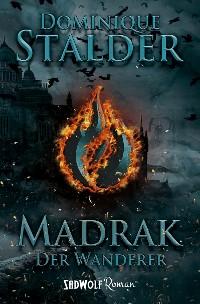 Cover Der Wanderer: Madrak