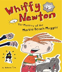 Cover Whiffy Newton in The Mystery of the Marble Beach Mugger