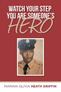 Cover Watch Your Step You Are Someone's Hero