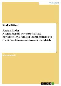 Cover Steuern in der Nachhaltigkeitsberichterstattung. Börsennotierte Familienunternehmen und Nicht-Familienunternehmen im Vergleich