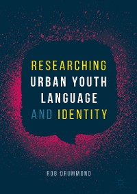 Cover Researching Urban Youth Language and Identity