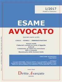 Cover ESAME AVVOCATO 1/2017. Speciale esame scritto - Sessioni 2017 e 2018
