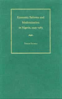 Cover Economic Reforms and Modernization in Nigeria, 1945-1965