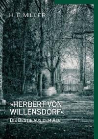 Cover »Herbert von Willensdorf« Die Bestie aus dem All