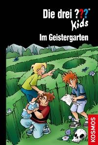 Cover Die drei ??? Kids, 89, Im Geistergarten (drei Fragezeichen Kids)