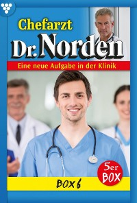 Cover Chefarzt Dr. Norden Box 6 – Arztroman