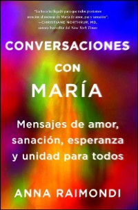 Cover Conversaciones con Maria (Conversations with Mary Spanish edition)