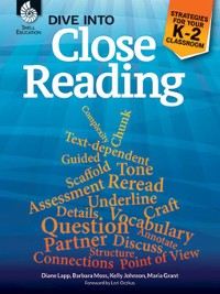 Cover Dive into Close Reading: Strategies for Your K-2 Classroom