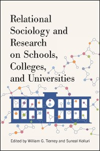 Cover Relational Sociology and Research on Schools, Colleges, and Universities