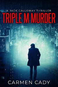 Cover Triple M Murder
