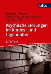 Cover Psychische Störungen im Kindes- und Jugendalter