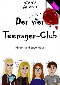 Cover Der vier Teenager-Club 1