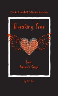 Cover Breaking Free from Anger's Cage