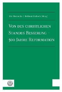Cover Von des christlichen Standes Besserung – 500 Jahre Reformation