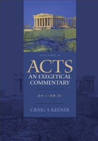 Cover Acts: An Exegetical Commentary : Volume 4