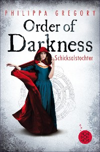 Cover Order of Darkness – Schicksalstochter