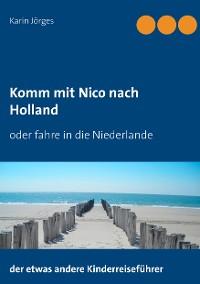 Cover Komm mit Nico nach Holland