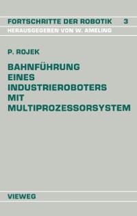 Cover Bahnfuhrung Eines Industrieroboters mit Multiprozessorsystem