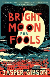 Cover Bright Moon for Fools