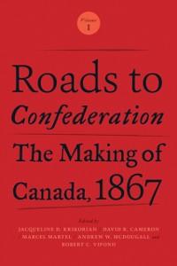 Cover Roads to Confederation