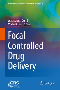 Cover Focal Controlled Drug Delivery